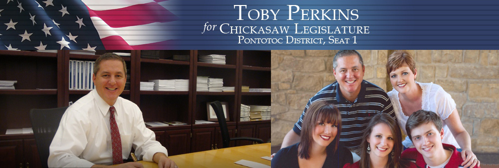 Toby Perkins for Chickasaw Legislature