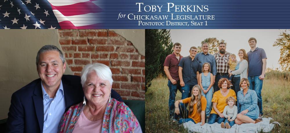 Toby Perkins for Chickasaw Legislature